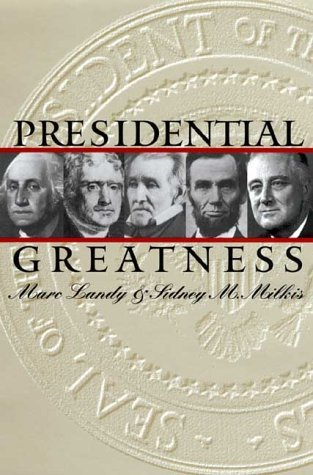 presidential-greatness-by-marc-landy-2000-03-01