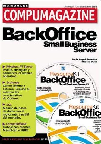 Backoffice Small Business Server 4.5 (Compumagazine; Coleccion de Libros & Manuales)