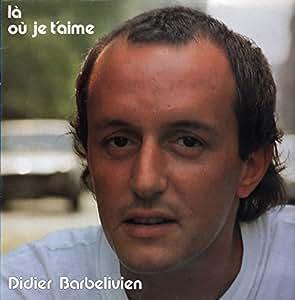 Didier barbelivien : là où je t'aime - 33 tours zone music 2402371