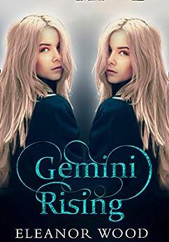 Gemini Rising by [Wood, Eleanor]