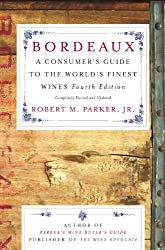 Bordeaux: A Consumer's Guide to the World's Finest Wines (English Edition)
