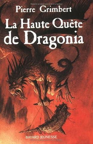 La Haute Quête de Dragonia