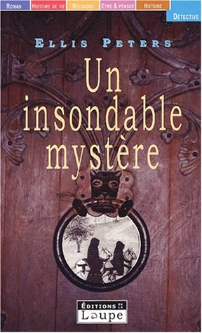 Un insondable mystère par Ellis Peters
