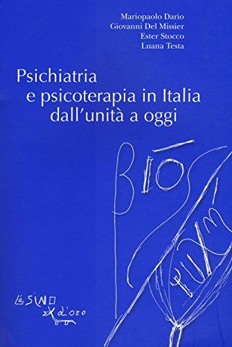 Psichiatria e psicoterapia in Italia dall'unità a oggi
