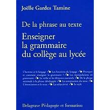 De la phrase au texte : enseigner la grammaire du collège au lycée
