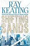 Shifting Sands: A Pastor Stephen Grant Short Story