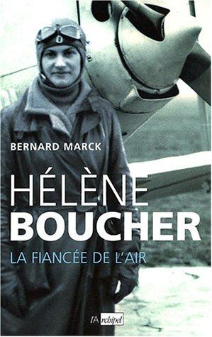 Hlne Boucher, la fiance de l'air