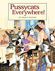 Pussycats Everywhere! by Sheila McGraw (2000-09-02)