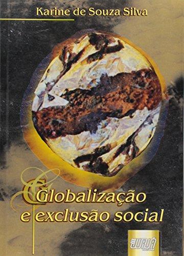 GLOBALIZACAO E EXCLUSAO SOCIAL