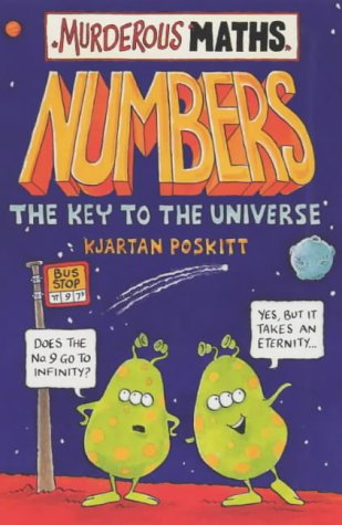 Numbers the Key to the Universe (Murderous Maths)