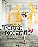 Porträtfotografie 2: Das Shooting