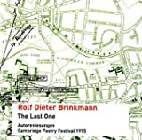 The Last One, 1 Audio-CD - Rolf Dieter Brinkmann
