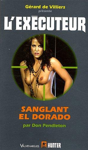 L'Executeur 261 Sanglant El Dorado