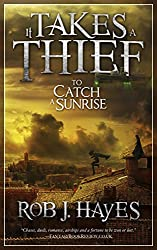 It Takes a Thief to Catch a Sunrise (English Edition)