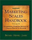 Marketing Scales Handbook, Volume IV: Consumer Behavior (Marketing Scales Series) by II Gordon C. Bruner (2005-07-28)