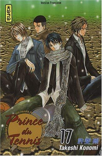 Prince du Tennis, Tome 17 : by Takeshi Konomi(2007-11-23) par Takeshi Konomi