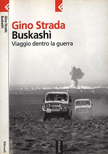 Buskash. Viaggio dentro la guerra.
