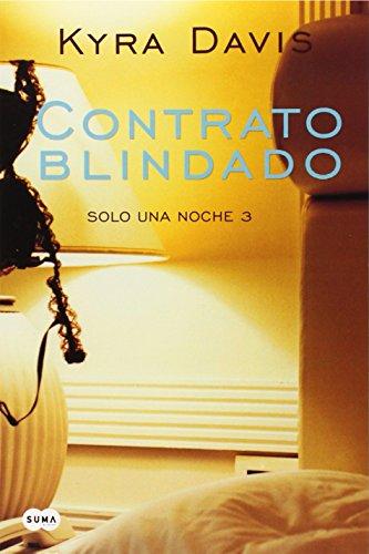 Contrato Blindado = Contract Shielded (Sólo Una Noche / Just One Night)