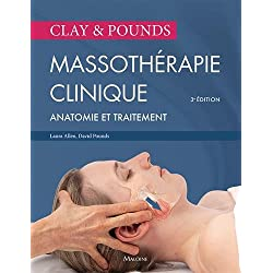 Massothérapie clinique : Anatomie et traitement