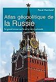 Atlas géopolitique Russie