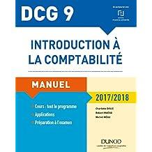 DCG 9 - Introduction à la comptabilité 2017/2018 - 9e éd. - Manuel