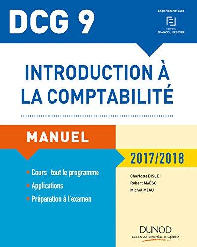 DCG 9 - Introduction à la comptabilité 2017/2018-9e éd. - Manuel par Charlotte Disle