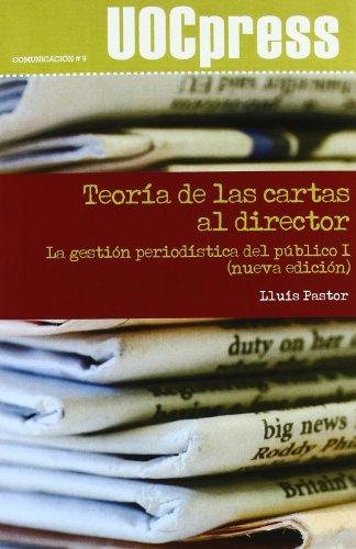 La gestión periodística del público I : teoría de las cartas al director