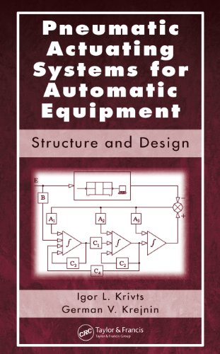 Pneumatic Actuating Systems for Automatic Equipment: Structure and Design (English Edition)