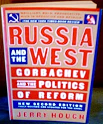 Russia and the West: Gorbachev and the Politics of Reform