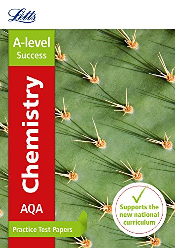 Letts A-level Revision Success – AQA A-level Chemistry Practice Test Papers