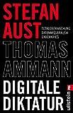 Digitale Diktatur: Total?berwachung Datenmissbrauch Cyberkrieg