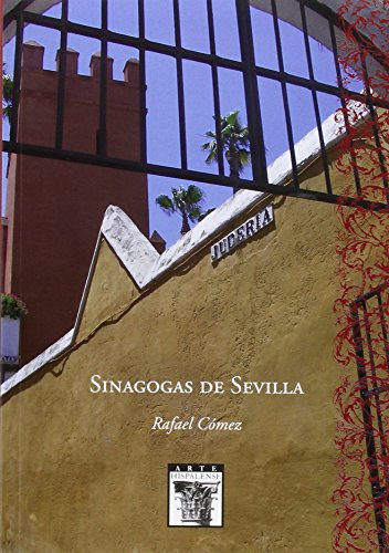 Sinagogas de Sevilla (Arte Hispalense)