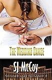 The Wedding Dance: Missy and Dan's Wedding: Volume 8 (Summer Lake)