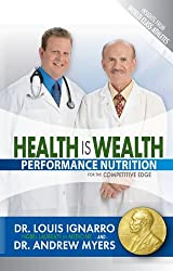 Health Is Wealth: Performance Nutrition (English Edition)