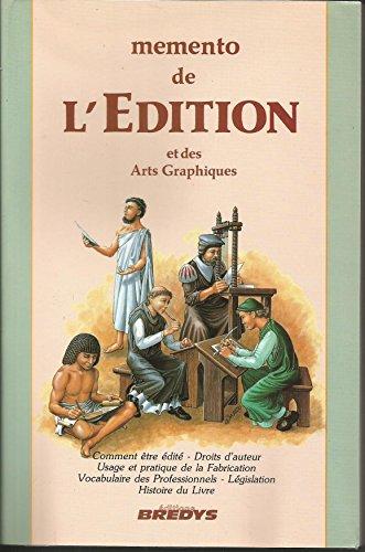 Memento de l'édition et des arts graphiques