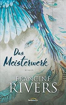 Das Meisterwerk: Roman.