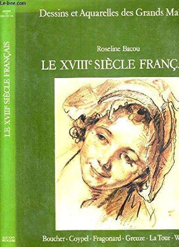 Le XVIIIe siècle français