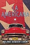 La Americana: A Memoir (English Edition)