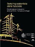 Restyling sostenibile delle facciate. Eco-design per il recupero delle periferie. Metodo e strategie (Architettura)