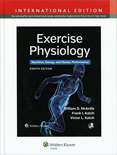 Exercise Physiology: Nutrition, Energy, and Human Performance (International Edition) by William D. McArdle (2014-03-01)