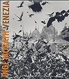 Venezia (Edition Fotohof) by Inge Morath (2003-06-23)