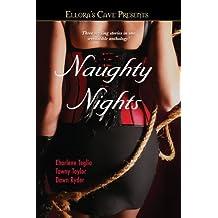 Naughty Nights: Ellora's Cave by Charlene Teglia (2008-07-15)