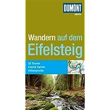 DuMont aktiv Wandern auf dem Eifelsteig (DuMont Wanderführer)