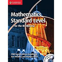 Mathematics for the IB Diploma. Standard and Higher Level. Mathematics Standard Level