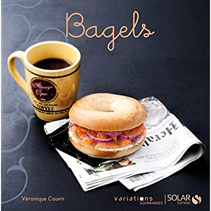 Bagels - Variations gourmandes