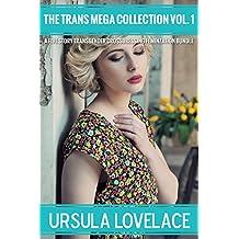 THE TRANS MEGA COLLECTION Vol. 1 (5 Transgender, Crossdressing, and Feminization Stories) (English Edition)