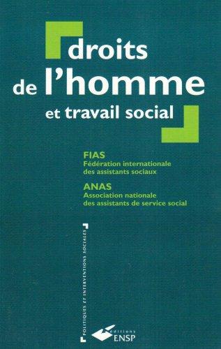 Droits de l'homme et travail social : Manuel à l'usage des centres de formation et des professionnels en travail social
