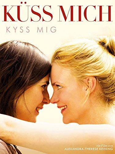 Kuss mich [OV/OmU] - Frau Schwarzer Kuss