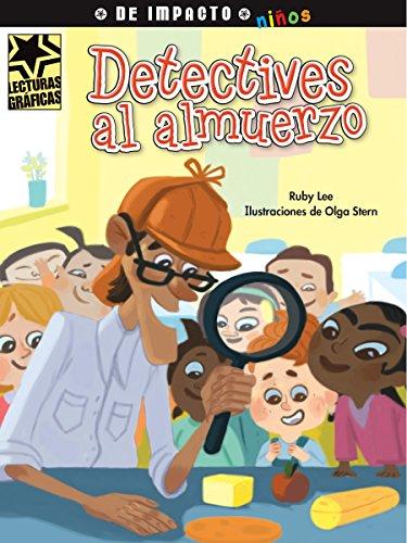 Detectives Al Almuerzo (Lecturas Gráficas / Graphic Readers) por Ruby Lee