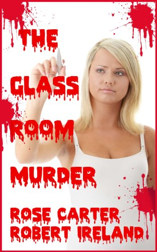 The Glass Room Murder (English Edition) (Video Chat Sex)